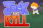 Jack & Kill